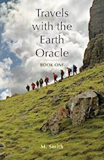 Travels with the Earth Oracle - Book One (Travels with the Earth Oracle, nr. 1)