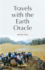 Travels with the Earth Oracle - Book Two (Travels with the Earth Oracle, nr. )