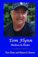 Tom Flynn: Medium & Healer