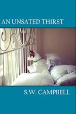 An Unsated Thirst