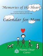 'Memories of the Heart' Perpetual Calendar for Mom