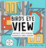 Bird's Eye View af Carlos Solorzano