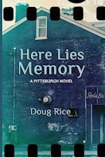 Here Lies Memory af Doug Rice