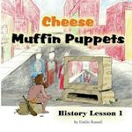 Cheese Muffin Puppets