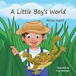 A Little Boy's World