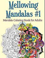 Mellowing Mandalas, Book 1