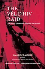 The Vél d'Hiv Raid af Maurice Rajsfus