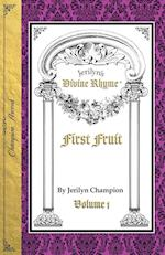 Divine Rhyme, First Fruit, Volume 1