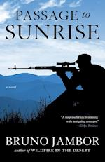 Passage to Sunrise: A novel