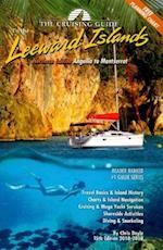 The Cruising Guide to the Northern Leeward Islands 2018-2019 (The Cruising Guide)