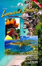 The Cruising Guide 2018-2019 to the Southern Leeward Islands
