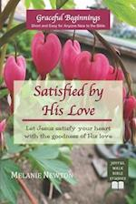 Satisfied by His Love