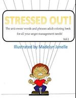 Stressed Out! af Madelyn Janelle