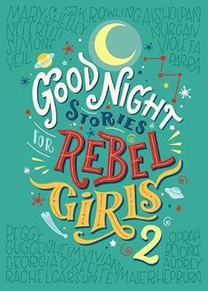 Good Night Stories For Rebel Girls 2 af Elena Favilli
