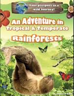 An Adventure in Tropical & Temperate Rainforests