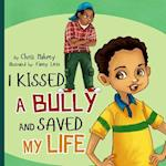 I Kissed a Bully and Saved My Life