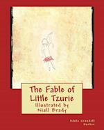 The Fable of Little Tzurie