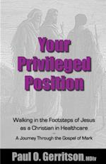 Your Privileged Position