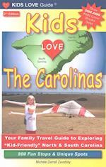 Kids Love the Carolinas (Kids Love Guides)