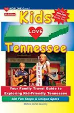 Kids Love Tennessee (Kids Love Travel Guides)
