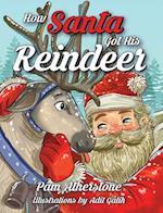 How Santa Got His Reindeer
