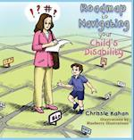 Roadmap to Navigating Your Child's Disability