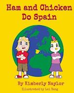 Ham and Chicken Do Spain af Kimberly Naylor
