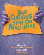 That Curious Sign on Aisle Nine