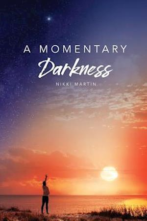 A Momentary Darkness
