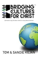 Bridging Cultures for Christ