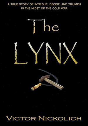 Bog, hardback The Lynx af Victor Nickolich