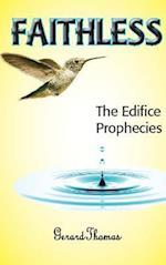 FAITHLESS: The Edifice Prophecies