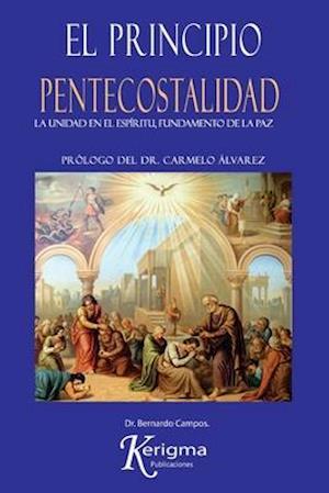 Bog, paperback El Principio Pentecostalidad af Dr Bernardo Campos