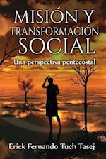 Mision y Transformacion Social