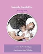 Naturally Beautiful Me af Duwanda S. Epps