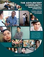 The Adolescent Community Reinforcement Approach