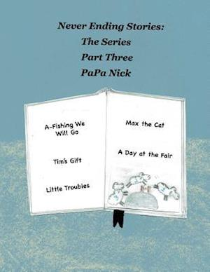 Bog, paperback Never Ending Stories Part 3 af Papa Nick