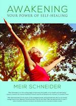 Awakening the Power of Self-healing