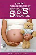 Jovenes Adolescentes En Embarazosa S.O.S. Situacion