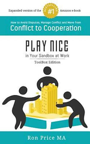 Bog, paperback Play Nice in Your Sandbox at Work af Ron Price Ma