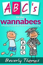 ABC's for the Wannabees