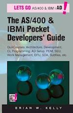 The AS/400 and IBM I Pocket Developers Guide
