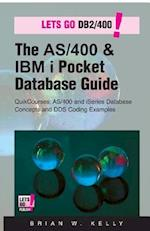 The AS/400 & IBM I Pocket Database Guide