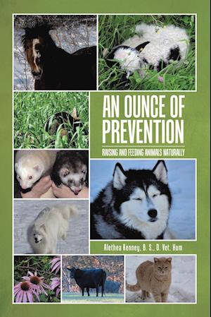 An Ounce of Prevention: Raising and Feeding Animals Naturally