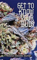 Get to Know Your Buds (Get to Know Your Buds, nr. 2)