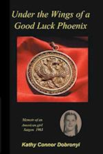 Under the Wings of a Good Luck Phoenix