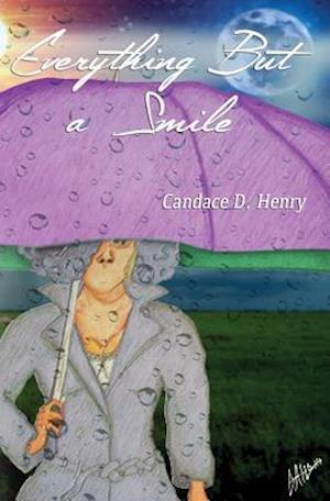 Bog, hæftet Everything But a Smile af Candace D. Henry