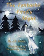 The Fantastic Firefly Night