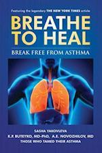 BreatheToHeal:: Break Free From Asthma (Color Version) af K.P. Buteyko, A.E. Novozhilov, Sasha Yakovleva