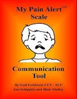 My Pain Alert (TM) Scale Communication Tool